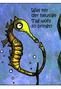 The Lonely Seahorse: Junger Tag