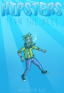 Hipsters from the Deep