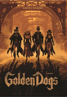 Golden Dogs: Die Meisterdiebe von London Band 1: Fanny