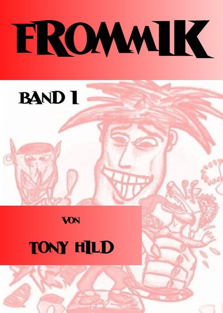 Frommik Band 1 (KindleEdition)
