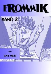 Frommik Band 2 (Kindle Edition)