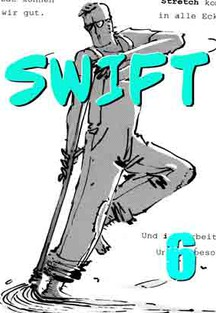 Swift 6: The BEAUTY and The EVIL