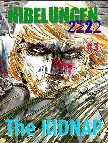 NIBELUNGEN #3: The KIDNAP