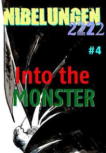 NIBELUNGEN #4: Into the MONSTER