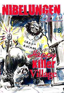 NIBELUNGEN #8: HAPPY KILLER VILLAGE