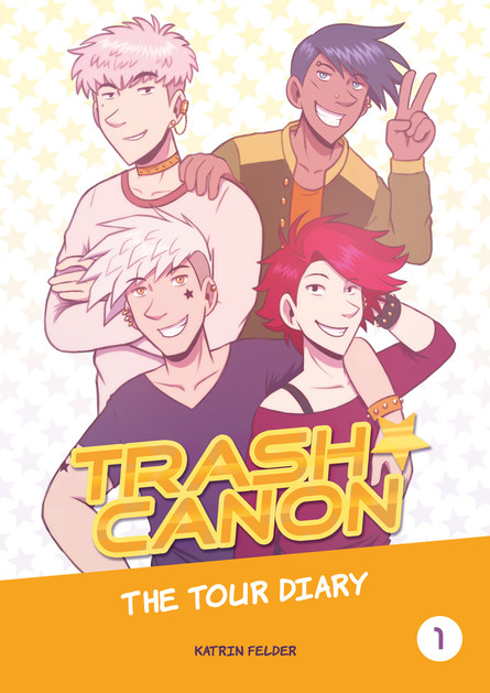 TRASH CANON - The Tour Diary - Band 1