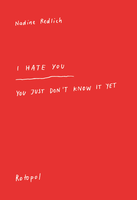 I Hate You - You Just Don't Know It Yet