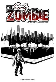 The lonely ZOMBIE - Teil 2 von 4
