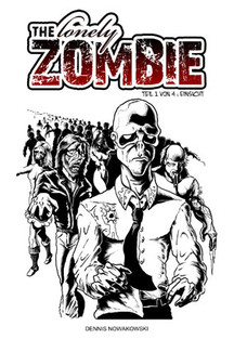 The lonely ZOMBIE - Teil 1 von 4