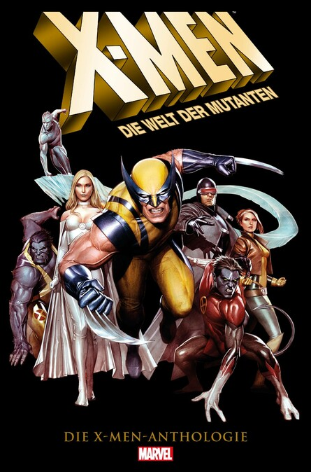 X-MEN: DIE WELT DER MUTANTEN - Die X-Men Anthologie