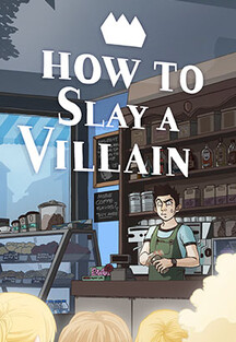 How to slay a villain