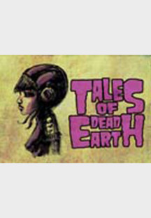 Tales of Dead Earth