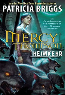 PARTRICIA BRIGGS: MERCY THOMPSON BAND 1: HEIMKEHR