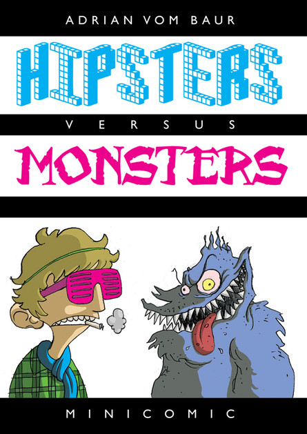 HIPSTERS vs. Monsters